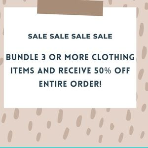 3 or More clothing items - 50% !!!!